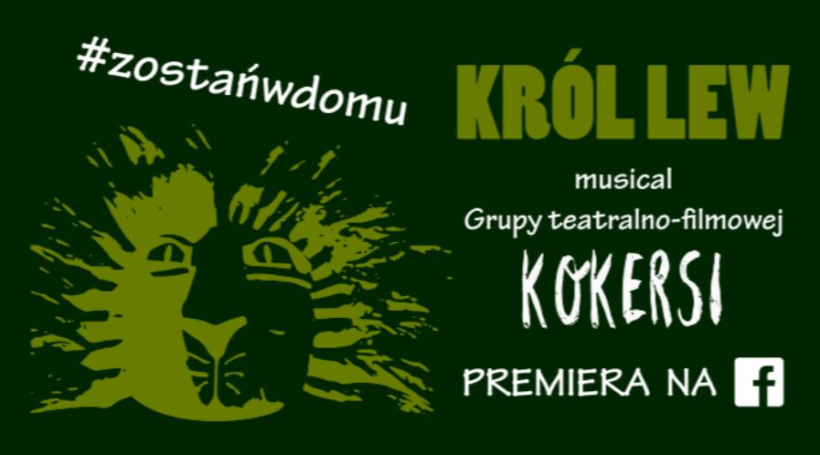"""Musical Kokersów """"Król Lew"""" do zobaczenia online już w piątek"""