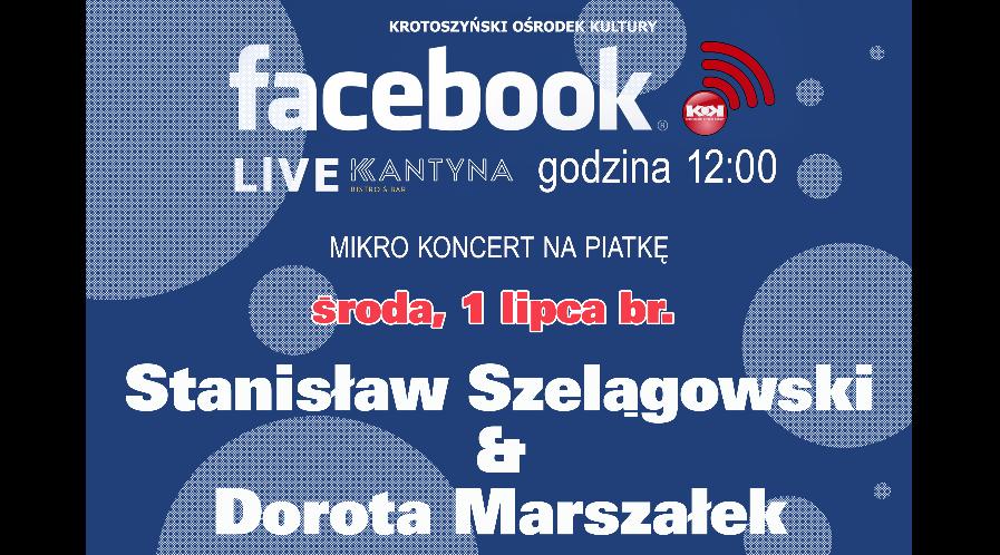 Mikro koncert na piątkę / S. Szelągowski i D. Marszałek