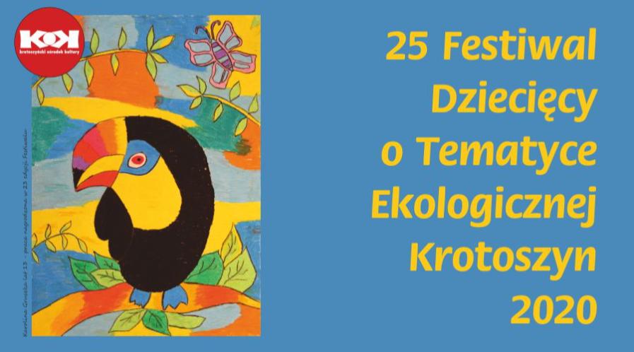 Regulamin 25. Festiwalu Dziecięcego o Tematyce Ekologicznej Krotoszyn 2020