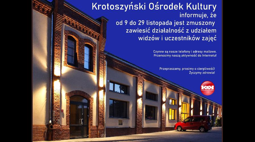 KOK, Kino 3D Przedwiośnie i Galeria Refektarz zamknięte dla publiczności