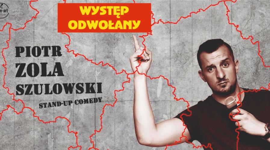 """Występ Piotra """"Zoli"""" Szulowskiego odwołany"""