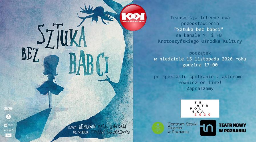 Sztuka bez babci - Spektakl teatralny online!