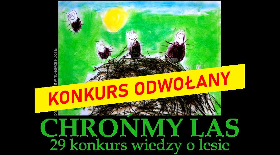 """Konkurs """"Chrońmy las"""" odwołany!"""